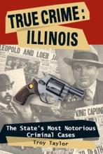 True Crime: Illinois