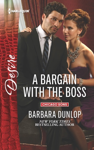 Barbara Dunlop - A Bargain with the Boss