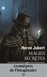 Magies secrètes. Une enquête de Georges Hercule Bélisaire Beauregard