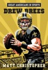 Great Americans In Sports: Drew Brees