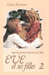 Eve Et Ses Filles - Vol 2