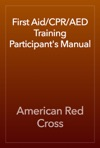 First AidCPRAED Training Participants Manual