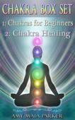 Chakra Box Set: Chakras for Beginners  Chakra Healing