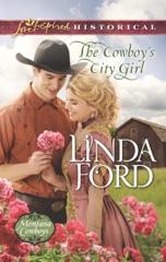 The Cowboy's City Girl