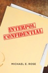 Interpol Confidential