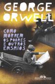 Como morrem os pobres e outros ensaios Book Cover