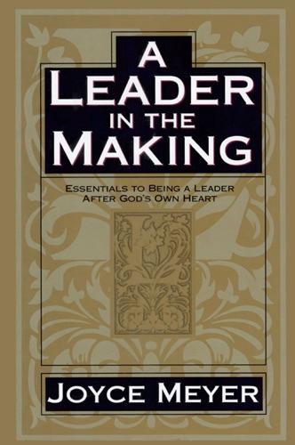 Joyce Meyer - A Leader in the Making