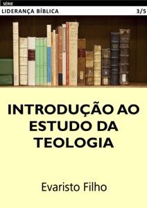 Introdução ao Estudo da Teologia Book Cover