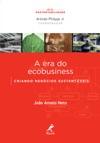 A Era Do Ecobusiness