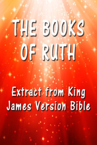 King James - The Book of Ruth: Extract from King James Version Bible