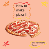 How to Make Pizza!!