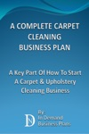 A Complete Carpet Cleaning Business Plan A Key Part Of How To Start A Carpet  Upholstery Cleaning Business