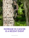 Increase In Cancer Is A Recent Event