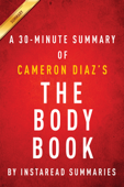 The Body Book by Cameron Diaz - A 30-minute Summary