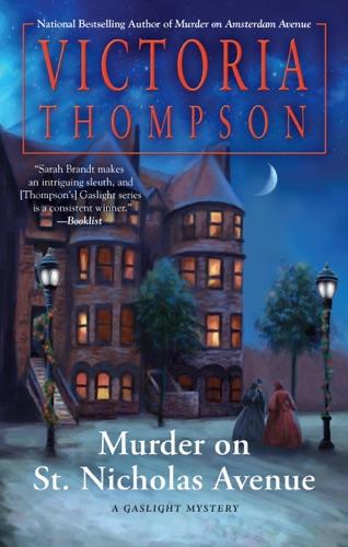 Murder on St. Nicholas Avenue - Victoria Thompson - Victoria Thompson