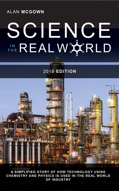 alan mcgownの science in the real world a simplified story of how