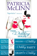 The Wedding Series Trilogy
