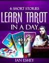 Six Short Stories Learn Tarot In A Day