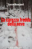 La carezza fredda della neve (Racconto)