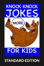 More Knock Knock Jokes For Kids (Standard Edition)