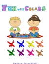 Childrens Book FUN WITH COLORS- Airplanes Edition And Workbook Early Education Early Counting To Ten Parent Participation Homeschooling