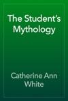 The Students Mythology