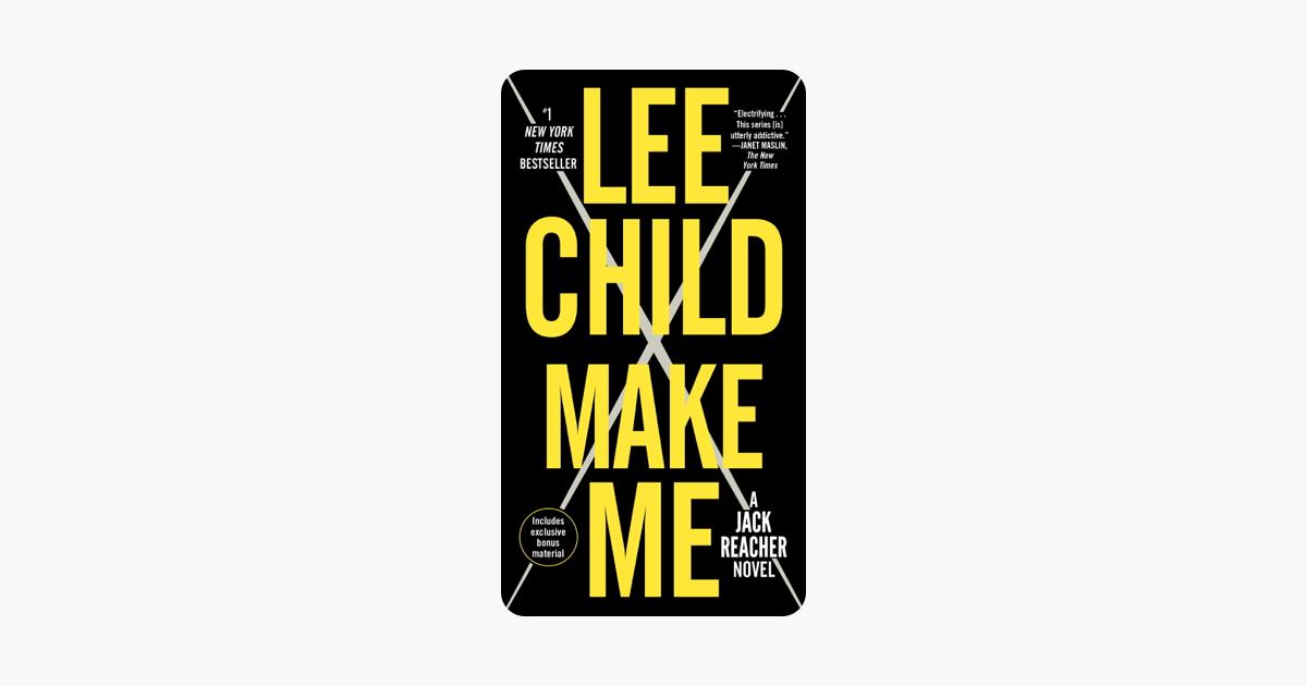 Make Me (with bonus short story Small Wars) - Lee Child