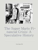 The Super Mario Financial Crisis