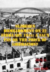 Nijmegen Bombardment On 22 February 1944 A Faux Pas Or The Price Of Liberation