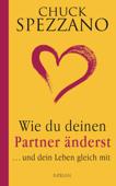 Wie du deinen Partner änderst