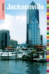 Insiders Guide To Jacksonville