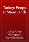 Turkey Peeps At Many Lands