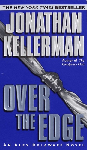 Jonathan Kellerman - Over the Edge