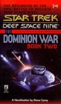 Star Trek Deep Space Nine The Dominion War Book 2 Call To Arms