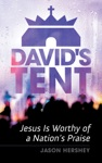 Davids Tent