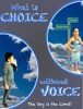 What Is Choice Without Voice