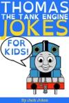Thomas The Tank Engine Jokes For Kids