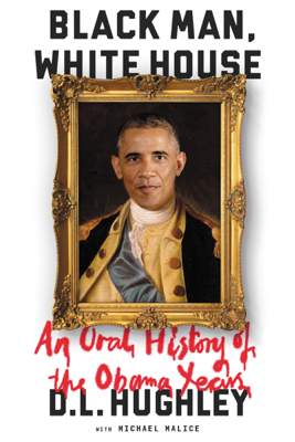 Black Man, White House - D. L. Hughley book