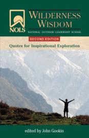 NOLS Wilderness Wisdom