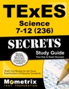 TExES Science 7-12 236 Secrets Study Guide