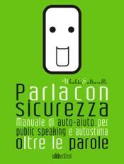 Download and Read Online Parla con sicurezza