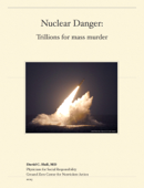 Nuclear Weapons: Trillions for mass murder