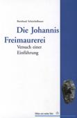 Die Johannis Freimaurerei