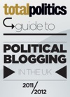 Total Politics Guide To Political Blogging In The UK 201112