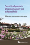 Current Developments In Differential Geometry And Its Related Fields - Proceedings Of The 4th International Colloquium On Differential Geometry And Its Related Fields