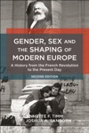 Gender Sex And The Shaping Of Modern Europe