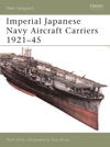 Imperial Japanese Navy Aircraft Carriers 192145