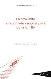 La Proximit En Droit International Priv De La Famille