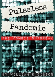 Pulseless Pandemic The Zombie Outbreak