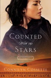 Counted With the Stars (Out From Egypt Book #1) book